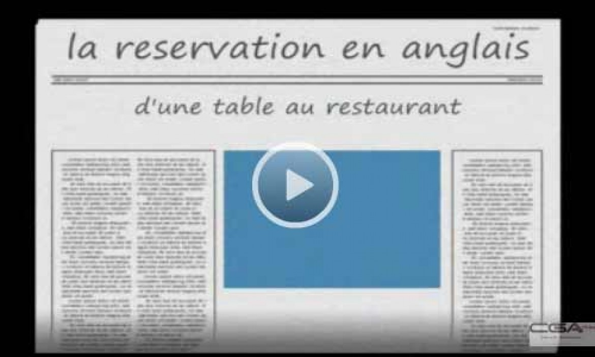 Anglais : reserver une table au restaurant